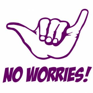 No worries sticker