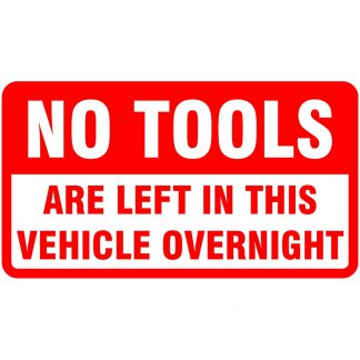 No tools left in vehicle sticker