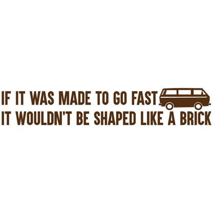 If it was made to go faster sticker