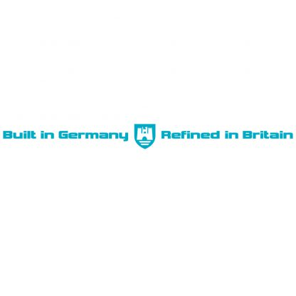 Built in Germany Refined in Britain
