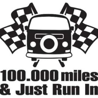 100.000 miles just run in sticker