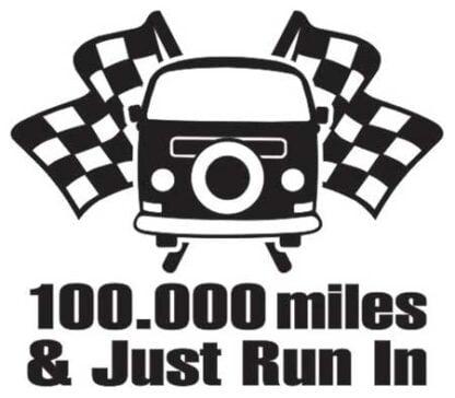100.000 miles just run in sticker