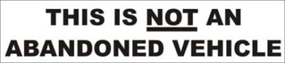 This is not an abandoned vehicle sticker