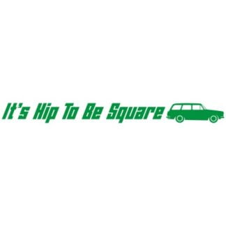 It's hip to be square type 3 car sticker
