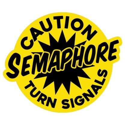 Caution Semaphore turn signal sticker