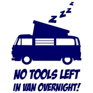 No tools left in van sticker
