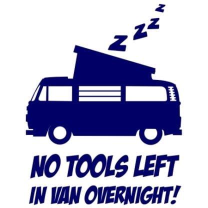 No tools left in van sticker