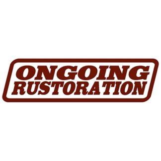 Ongoing rustoration sticker