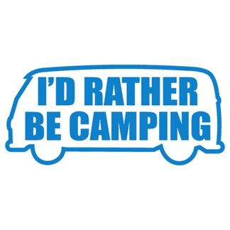 I'd rather be camping split sticker