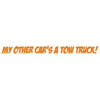 My other car's a tow truck sticker